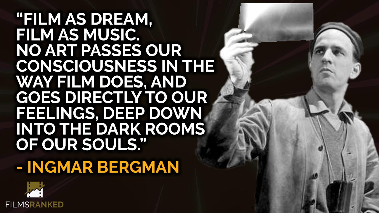 Ingmar Bergman quote on film as dream and music